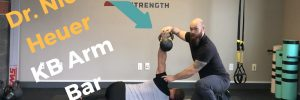 Improving the Kettlebell Arm Bar with Dr. Nick Heuer