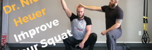 Improving Squat Mobility with Dr. Nick Heuer